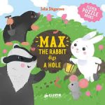 Max the Rabbit digs a Hole